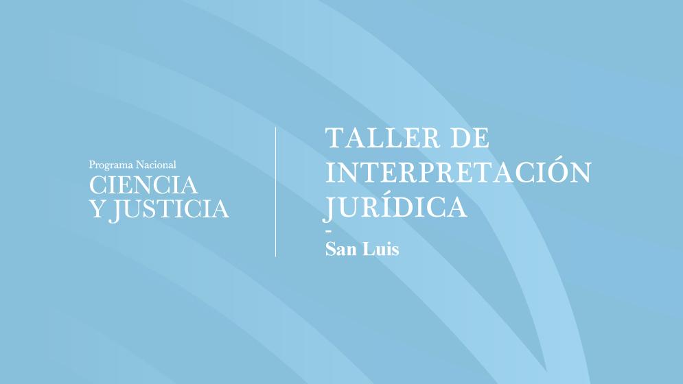 Se-llevó-adelante-un-taller-de-interpretación-jurídica-en-San-Luis